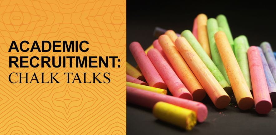 Academic Recruitment - Chalk Talks